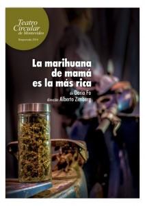 La marihuana de mamá es la más rica